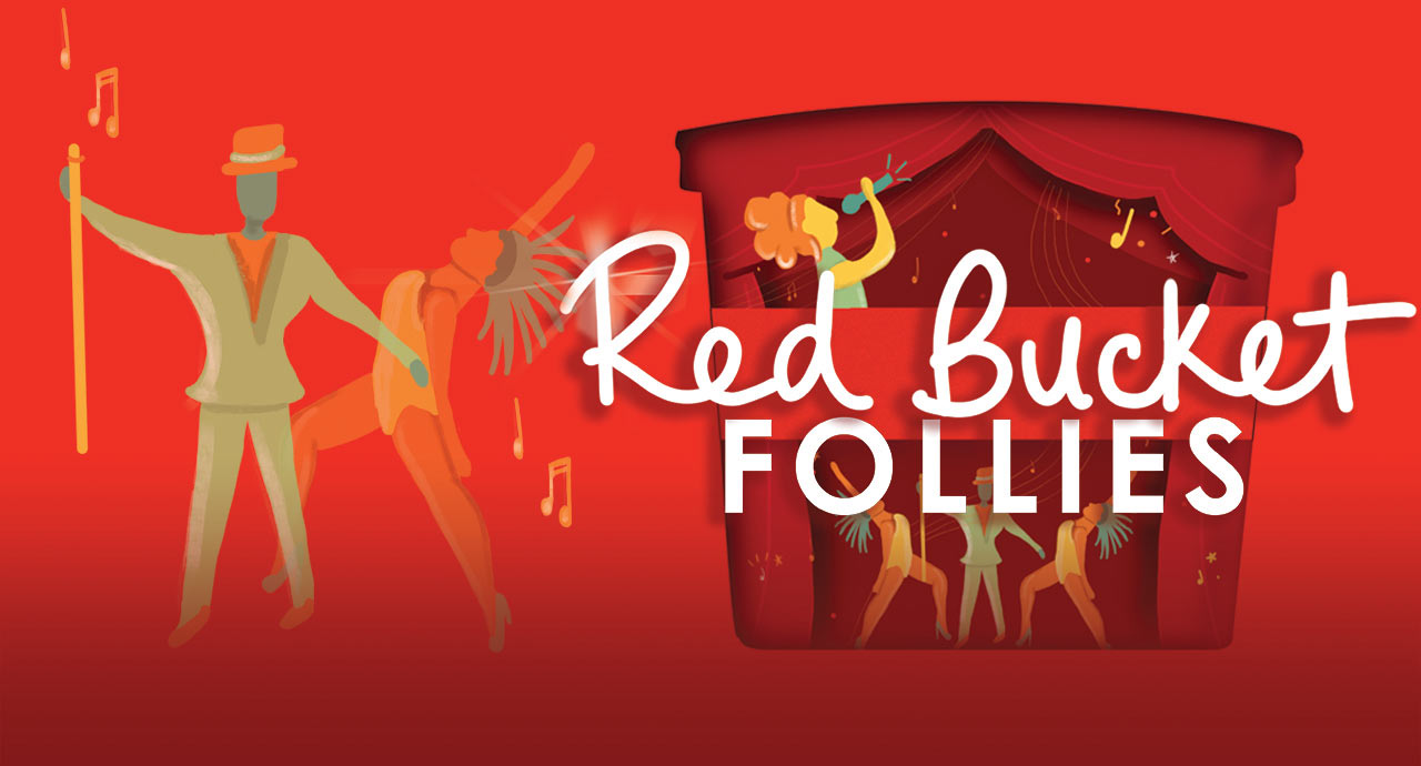 Red Bucket Follies