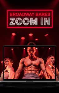 Broadway Bares: Zoom In poster