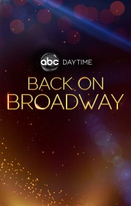 ABC Daytime Back on Broadway